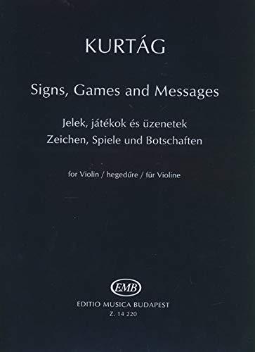 Zeichen, Spiele und Botschaften :für Violine: Gy�rgy Kurtag