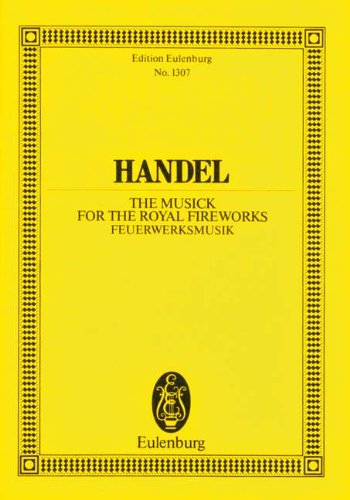 Music for the Royal Fireworks: Georg Friedrich H�ndel