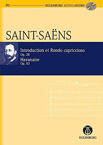 Introduction und Rondo capriccioso op.28 und Havanaise op.83 (+CD) :für Violine und Orchester:...