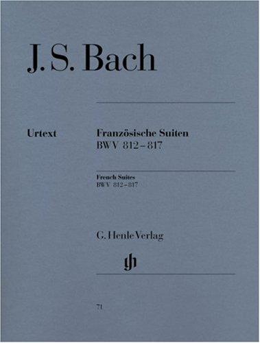 Französische Suiten BWV 812-817 (Paperback): Johann Sebastian Bach