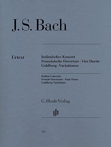 Italienisches Konzert, Französische Ouverture, Vier Duette, Goldberg-Variationen (Paperback): ...