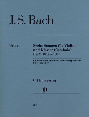 Sechs Sonaten für Violine und Klavier (Cembalo) BWV 1014 - 1019: Johann Sebastian Bach