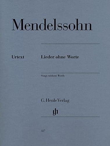 Lieder ohne Worte: Felix Mendelssohn-Bartholdy