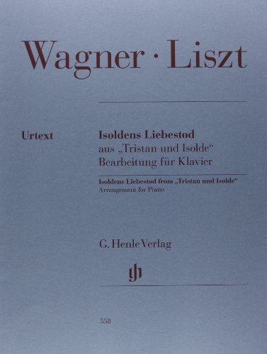 """Isoldens Liebestod from """"""""Tristan and Isolde"""""""" -: Franz / Wagner;"""