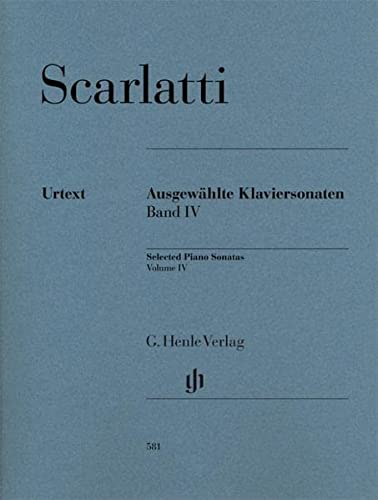 9790201805818: Scarlatti: Selected Piano Sonatas - Volume 4 [G. Henle Verlag]