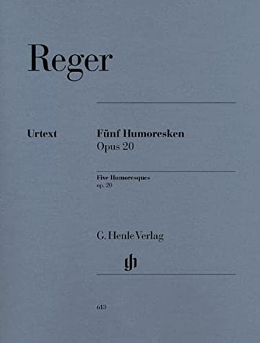 Five Humoresques for Piano op.20 - piano: Reger, Max and