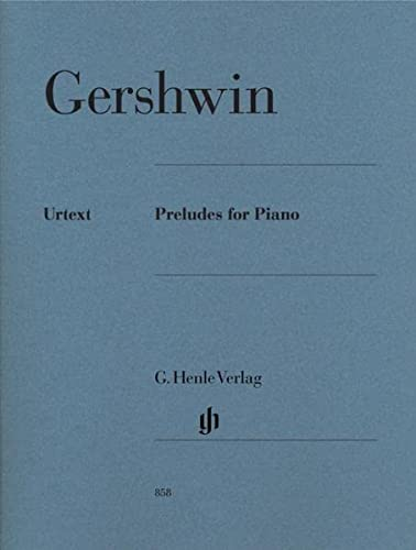 George Gershwin: Preludes For Piano (Henle Urtext Edition) (Piano Solo / Instrumental Work): ...