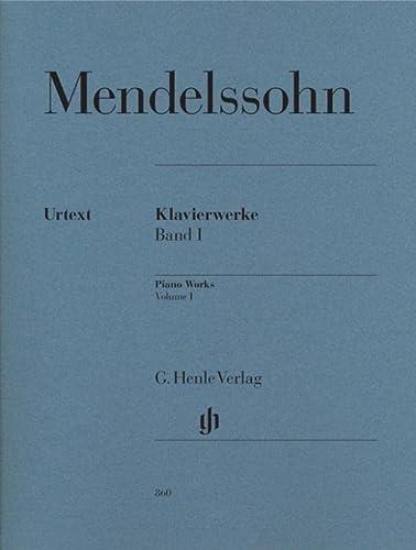 Klavierwerke Band I (Paperback): Felix Mendelssohn Bartholdy