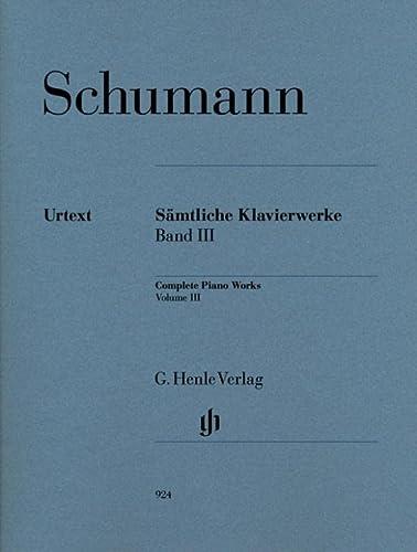 Sämtliche Klavierwerke 3 (Paperback): Robert Schumann
