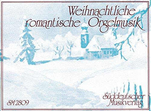Weihnachtliche romantischeOrgelmusik