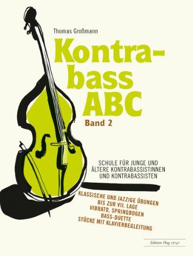 Kontrabass-ABC Band 2(z.T. mit Klavierbegleitung): Thomas Gro�mann