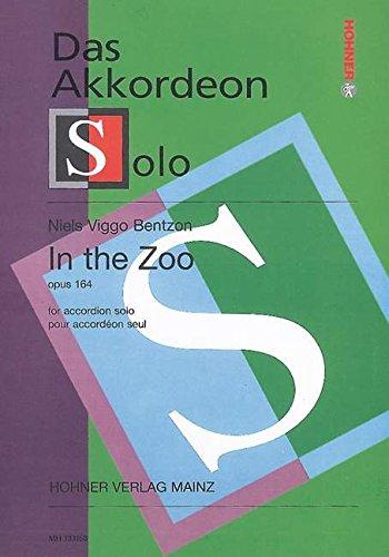 In the Zoo : für Akkordeon solo: Niels Viggo Bentzon