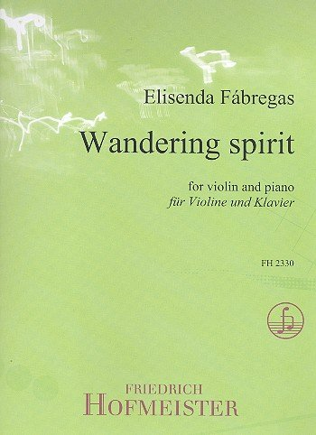 Wandering spirit: Violine, Klavier: Elisenda Fábregas