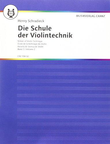 Die Schule der Violintechnik Band 2: Henry Schradieck