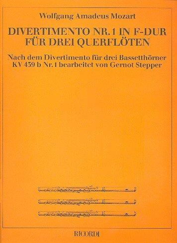 Divertimento F-Dur Nr.1 KV439B,1 :für 3 Flöten: Wolfgang Amadeus Mozart
