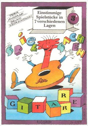 Spielsachen für Gitarre Band 3 :einstimmige Spielstücke in