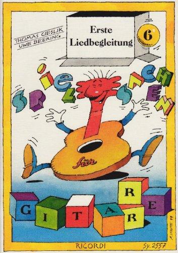 Erste Liedbegleitung - Spielsachen 6. Gesang, Gitarre