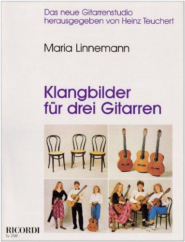 Klangbilder für drei Gitarren (Sy. 2581): Linnemann, Maria