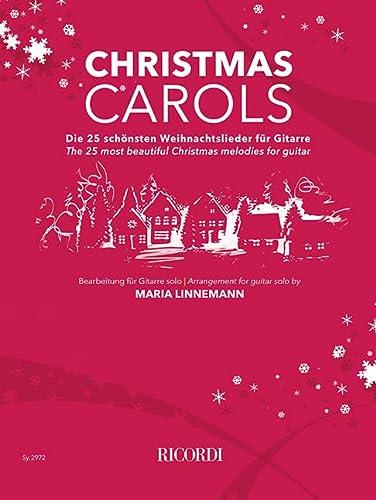 Christmas Carols: The 25 most beautiful Christmas: Maria Linnemann