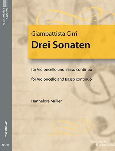 3 Sonaten : für Violoncellound bc: Giovanni Battista Cirri