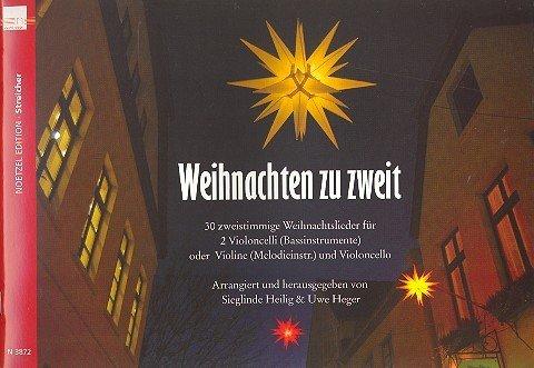 Weihnachten zu zweit : 30 Weihnachtsliederfür 2 Violoncelli (Bassinstrumente)
