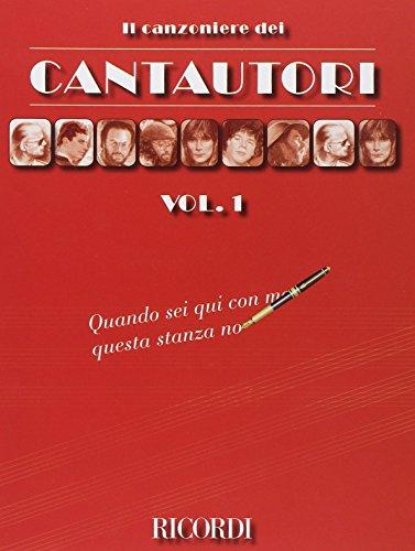 Il Canzoniere dei Cantautori. Vol.1.