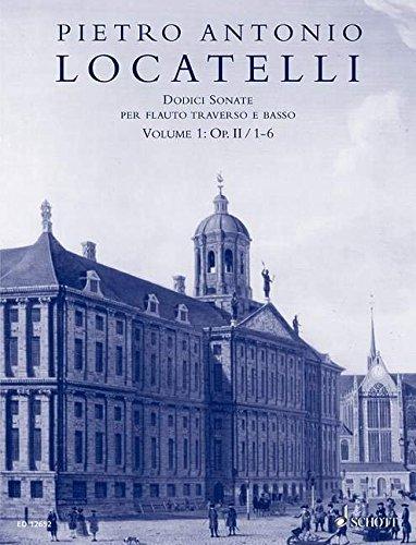12 Sonaten op.2 Band 1(Nr.1-6) : für Flöte und Bc: Pietro Locatelli