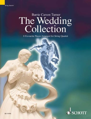 The Wedding Collection :for string quartet