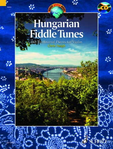 Hungarian Fiddle Tunes (+CD) : for violin