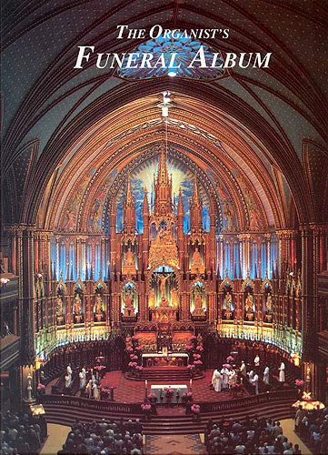 The Organist's Funeral Album :for organ