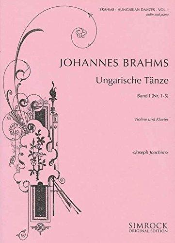 Ungarische Tänze Band 1 : fürVioline und Klavier: Johannes Brahms