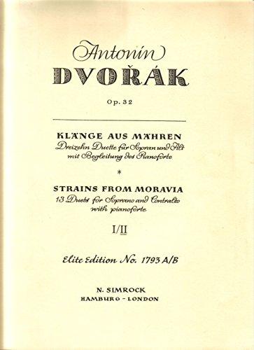 Klänge aus Mähren op.32 Band 2 :Duette für Sopran, Alt und klavier: Antonin Dvorak
