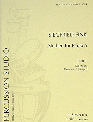 Studien für Pauken Band 1 :Elementarübungen: Siegfried Fink