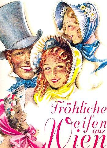 Fröhliche Weisen aus Wien :für Klavier