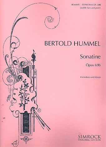 Sonatine op.69b : fürKontrabass und Klavier: Bertold Hummel