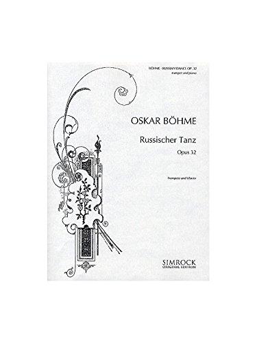 Russischer Tanz op.32 : fürTrompete in B und Klavier: Oskar B�hme
