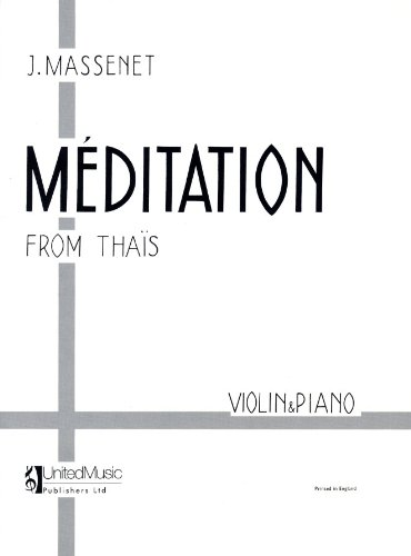 Meditation From Thais Vln/Pno: Massenet J
