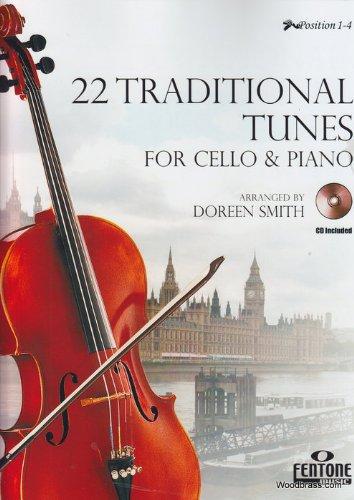 22 traditional Tunes (+CD) : forvioloncello and piano