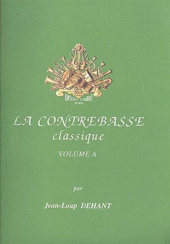 9790230354400: La Contrebasse classique Vol.A (French Edition)