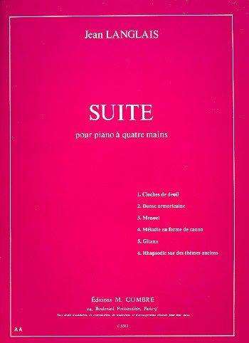 Suite : pour piano à 4 mains: Jean Langlais