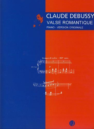 Valse Romantique : pour piano: Claude Debussy