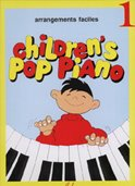 Children's Pop Piano vol.1 : arrangements facilespour piano: Hans-G�nter Heumann