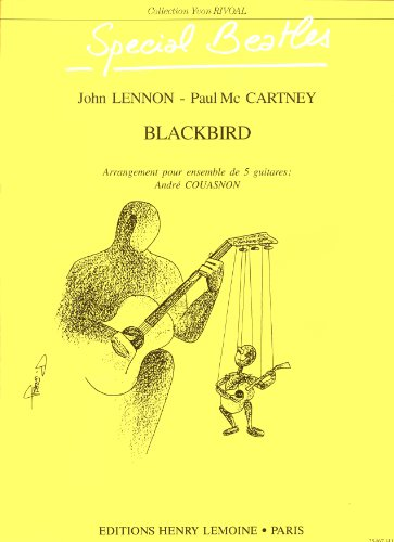 Blackbird : pour ensemblede 5 guitares: John Lennon