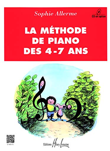 Methode de piano des 4-7 ans: Sophie Allerme Lodos