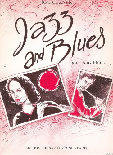 Jazz and Blues : pour 2 flutes: Kate Cuzner