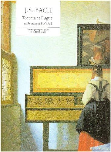 Toccata et fugue ré mineur BWV565 :pour piano: Johann Sebastian Bach