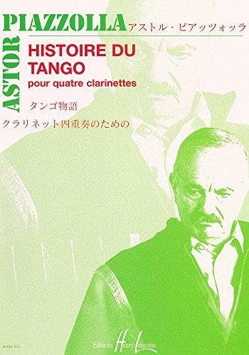 Histoire du tango : pour 4 clarinettespartition: Astor Piazzolla