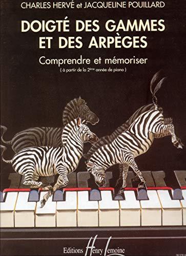 Doigte des Gammes et Arpeges - Piano: Herve Ch/Pouillard J