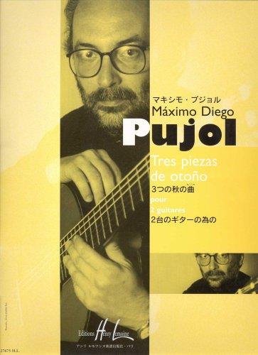 3 piezas de otono :pour 2 guitares: M�ximo Diego Pujol