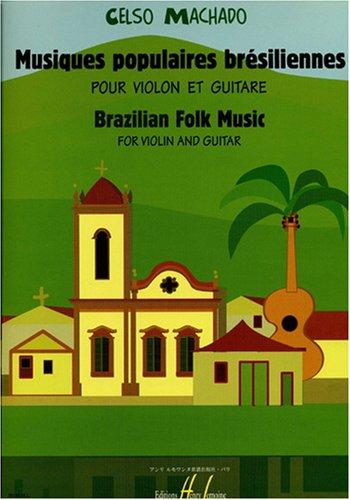 Musiques populaires brésiliennes :pour violon et guitare: Celso Machado